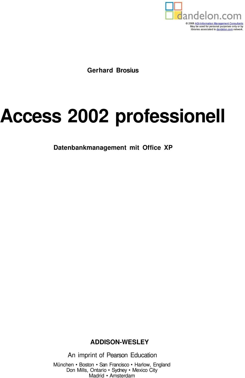 Gerhard Brosius Access 2002 professionell Datenbankmanagement mit Office XP