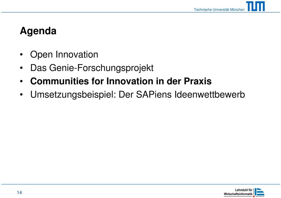 for Innovation in der Praxis