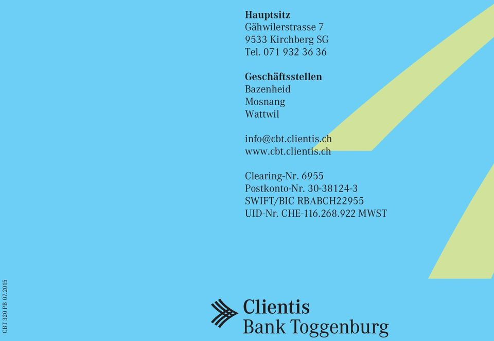 clientis.ch www.cbt.clientis.ch Clearing-Nr. 6955 Postkonto-Nr.