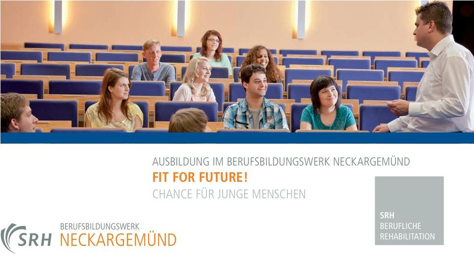 NECKARGEMÜND FIT FOR FUTURE!