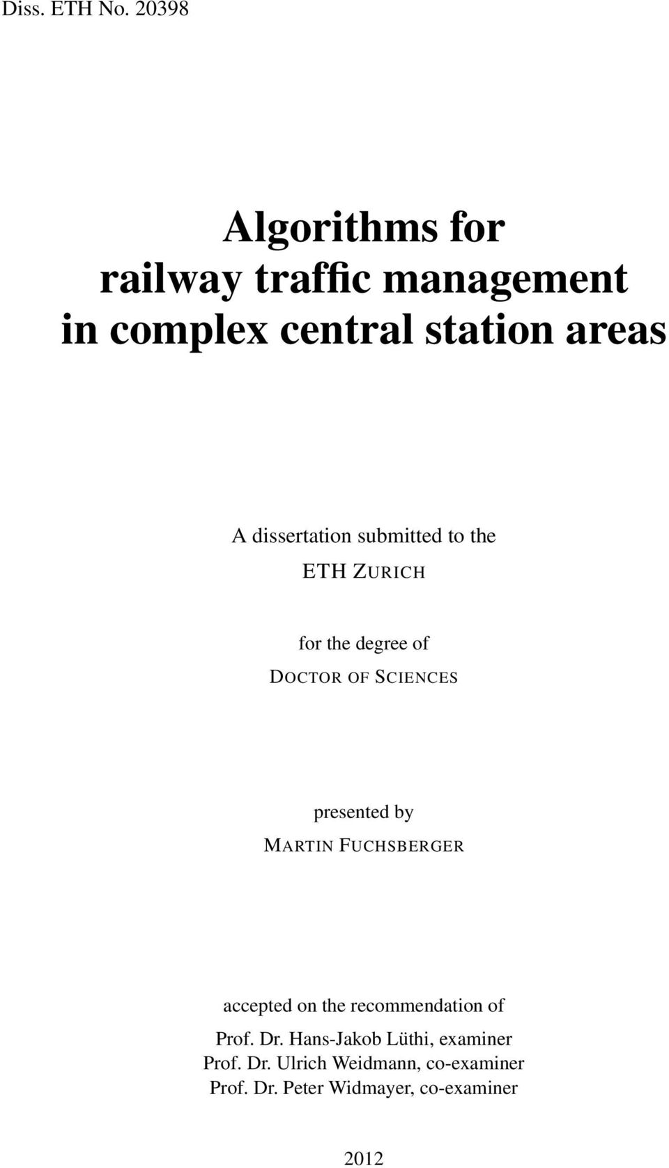 dissertation submitted to the ETH ZURICH for the degree of DOCTOR OF SCIENCES presented