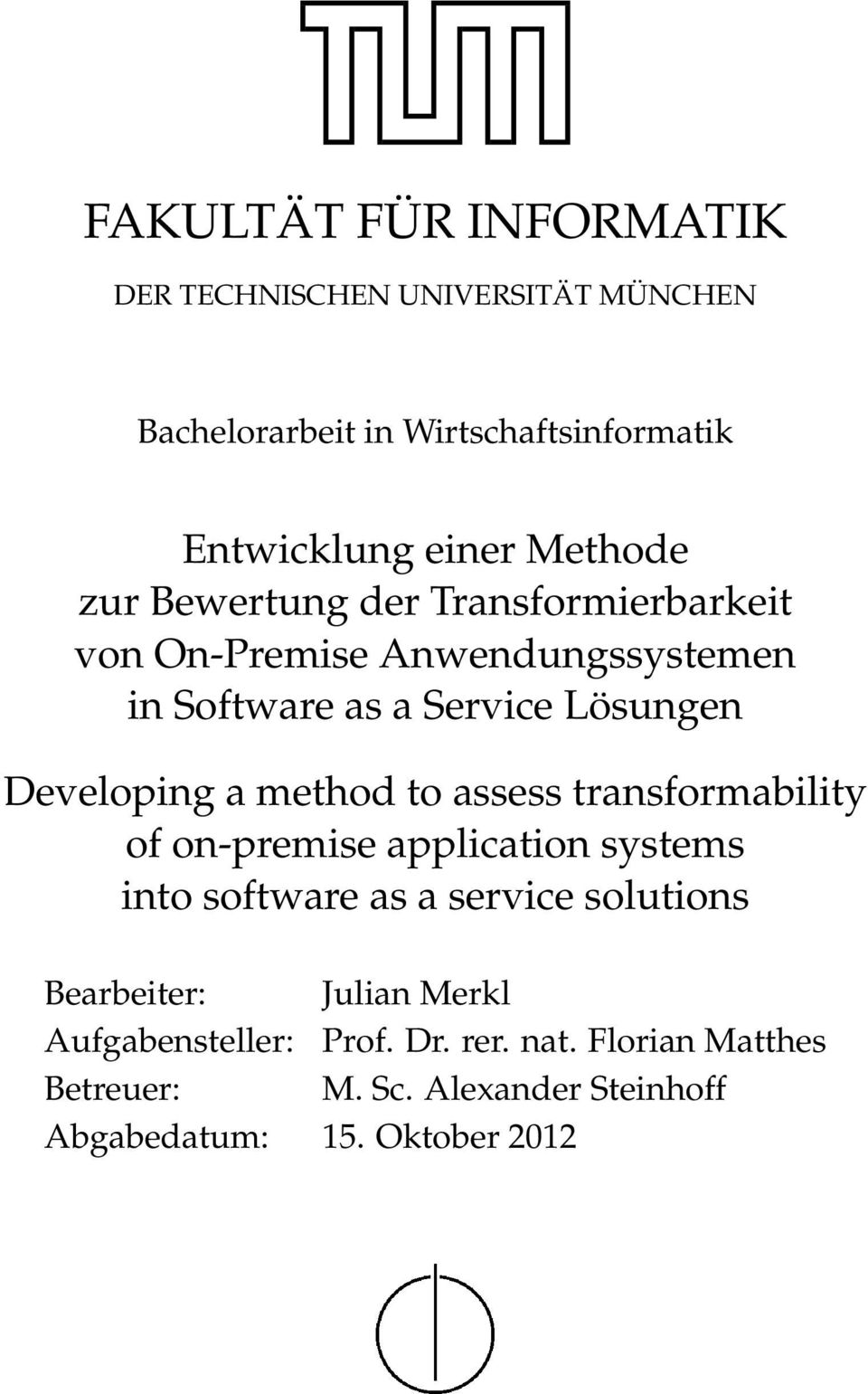 Developing a method to assess transformability of on-premise application systems into software as a service solutions