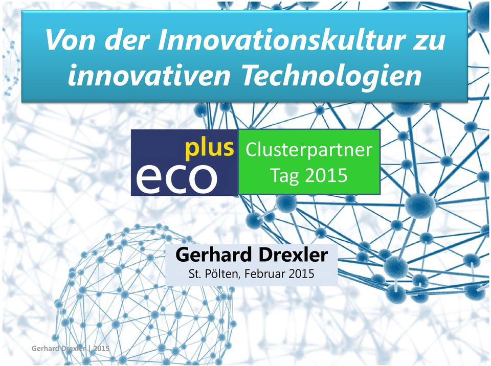 Clusterpartner Tag 2015