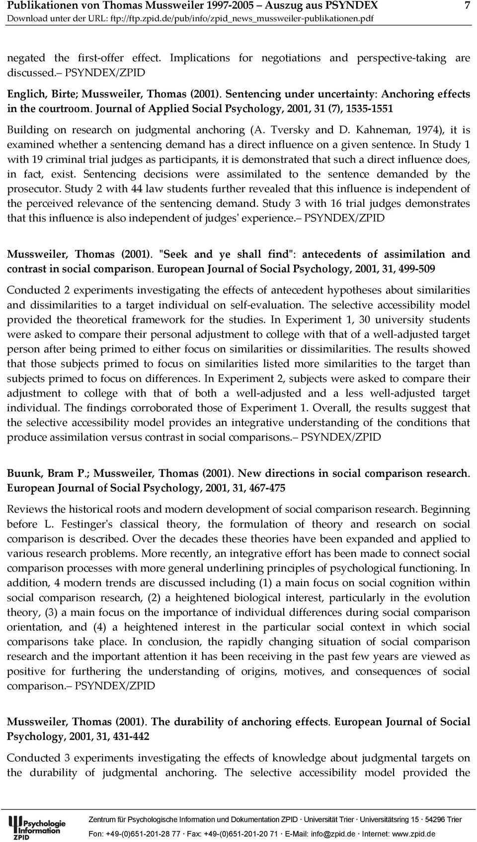 Journal of Applied Social Psychology, 2001, 31 (7), 1535-1551 Building on research on judgmental anchoring (A. Tversky and D.