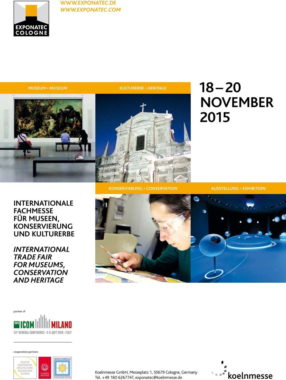 KONSERVIERUNG UND KULTURERBE INTERNATIONAL TRADE FAIR FOR MUSEUMS, CONSERVATION AND HERITAGE