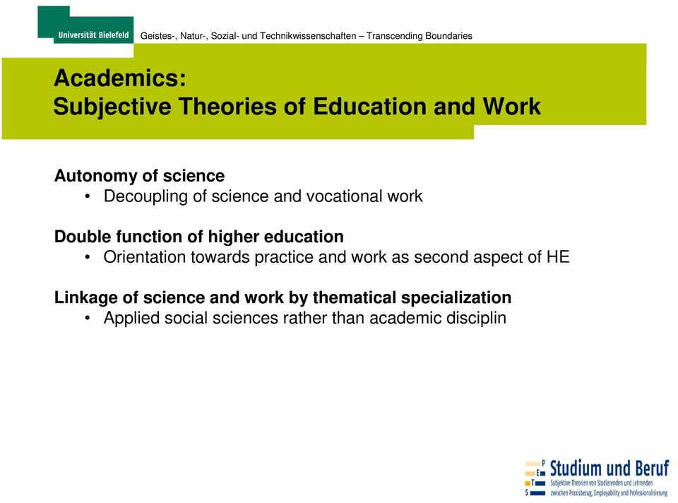 Orientation towards practice and work as second aspect of HE Linkage of science