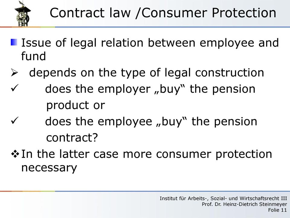 employer buy the pension product or does the employee buy the pension