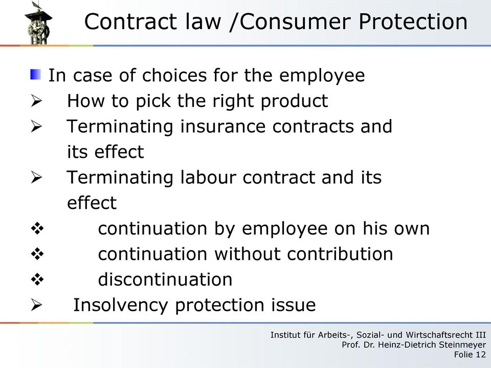 Terminating labour contract and its effect continuation by employee on his
