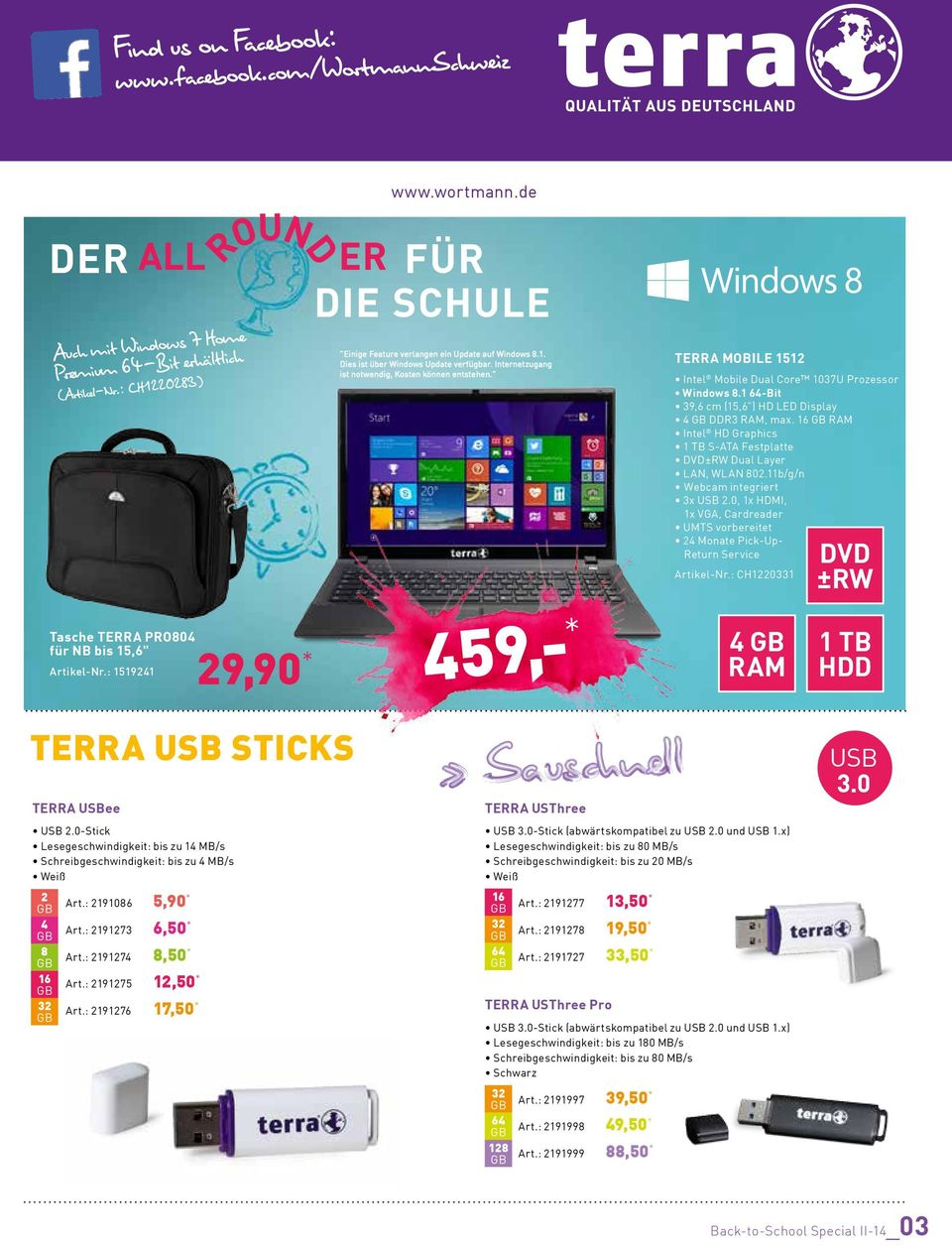 """ 459,- * TERRA MOBILE 1512 Intel Mobile Dual Core 1037U Prozessor 39,6 cm (15,6"") HD LED Display 4 DDR3, max. 16 Intel HD Graphics 1 TB S-ATA Festplatte DVD±RW Dual Layer LAN, WLAN 802."