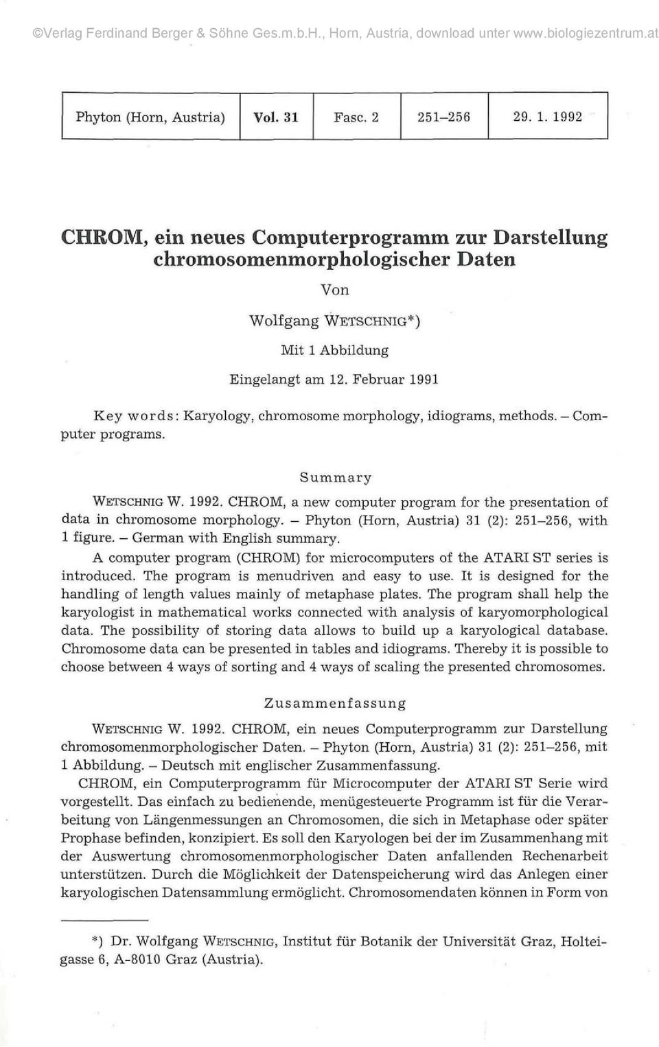CHROM, a new computer program for the presentation of data in chromosome morphology. Phyton (Horn, Austria) 31 (2): 251256, with 1 figure. German with English summary.