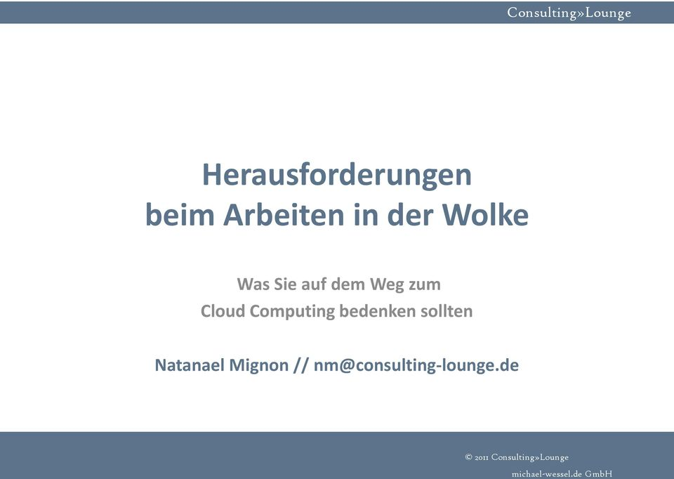 Cloud Computing bedenken sollten