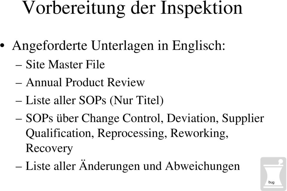 Titel) SOPs über Change Control, Deviation, Supplier