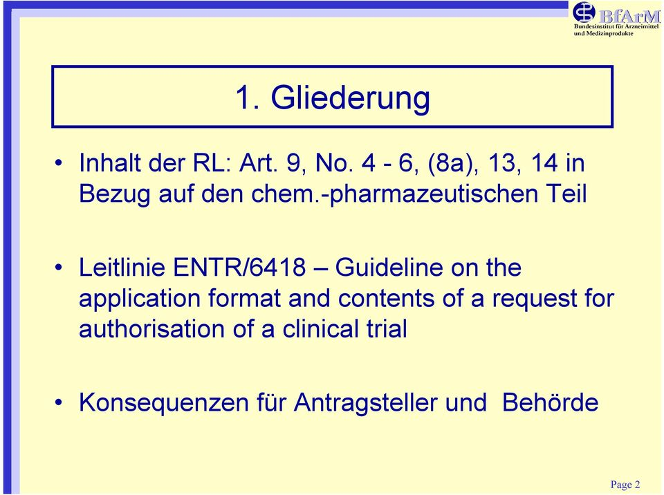 -pharmazeutischen Teil Leitlinie ENTR/6418 Guideline on the