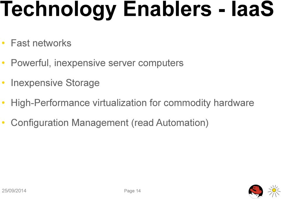 High-Performance virtualization for commodity
