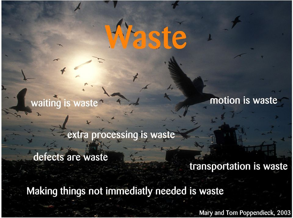 transportation is waste Making things not