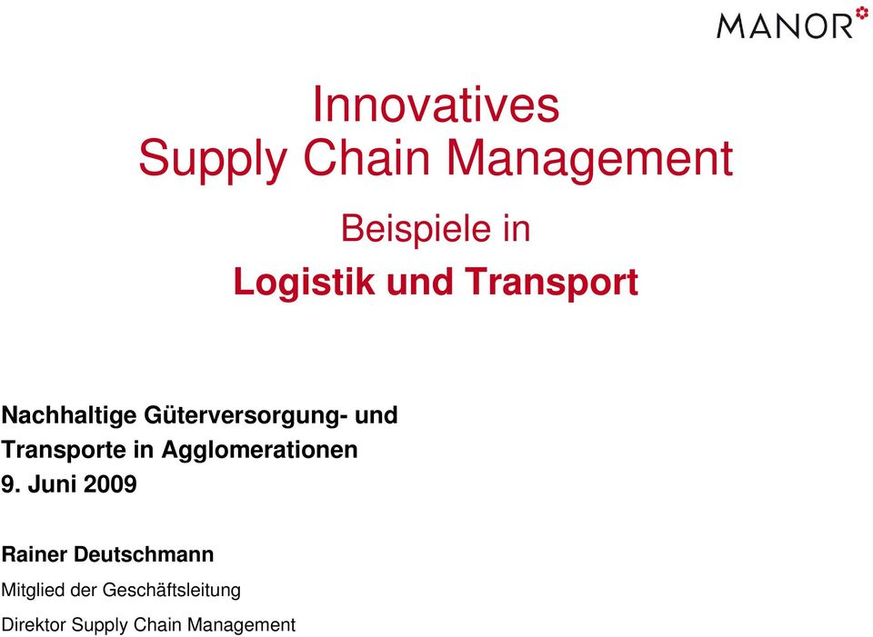 und Transporte in Agglomerationen 9.