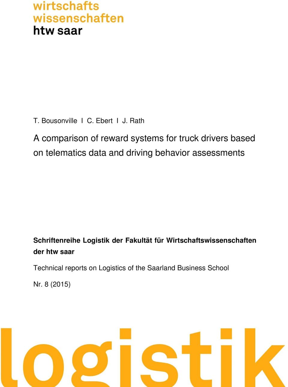 data and driving behavior assessments Schriftenreihe Logistik der Fakultät