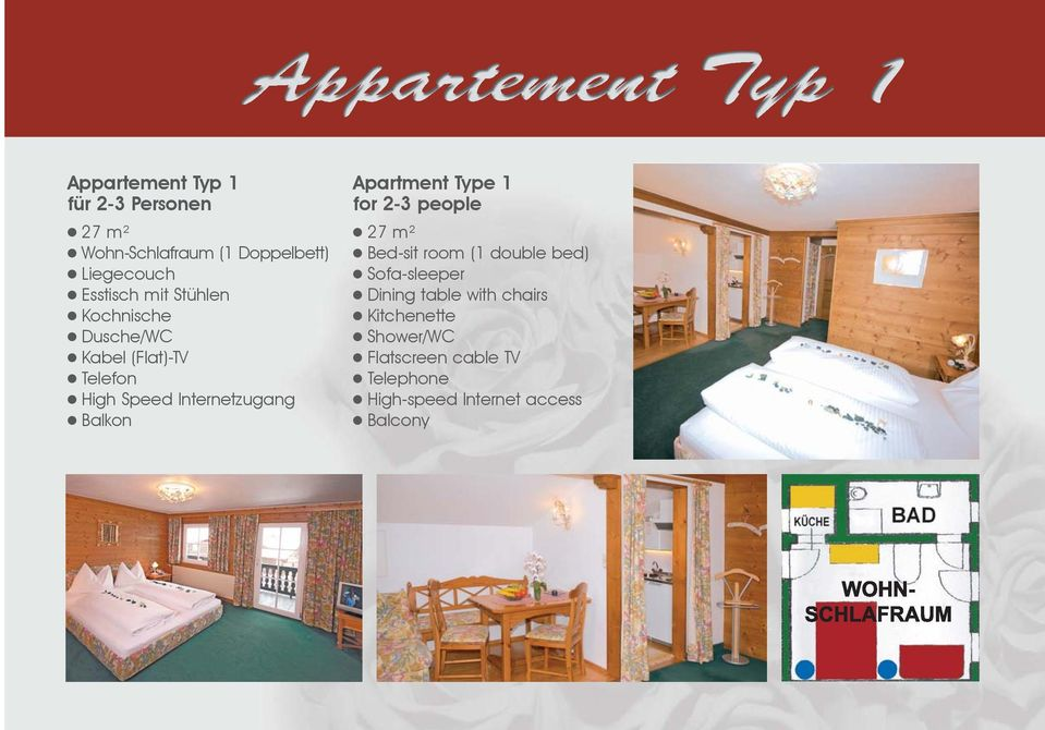 Apartment Type 1 for 2-3 people 27 m² Bed-sit room (1 double bed) Sofa-sleeper Dining table