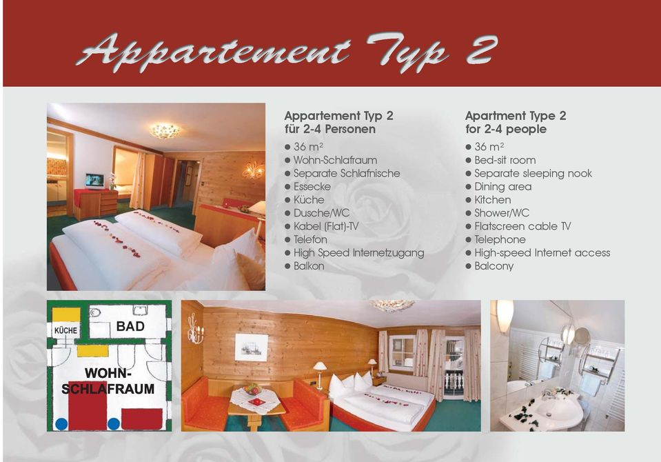 Apartment Type 2 for 2-4 people 36 m² Bed-sit room Separate sleeping nook Dining
