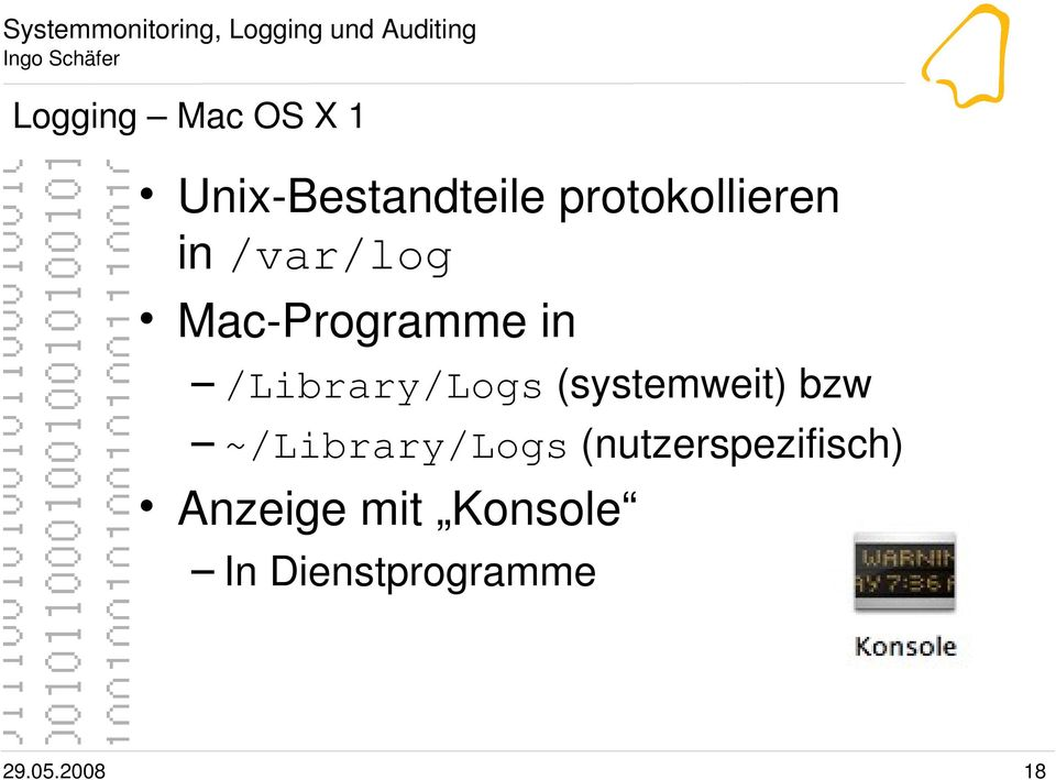 /Library/Logs (systemweit) bzw ~/Library/Logs