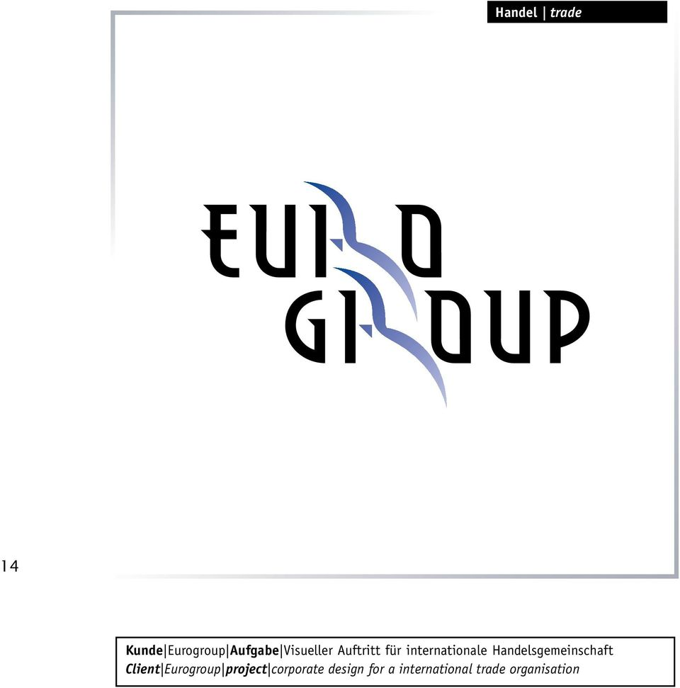 Handelsgemeinschaft Client Eurogroup project