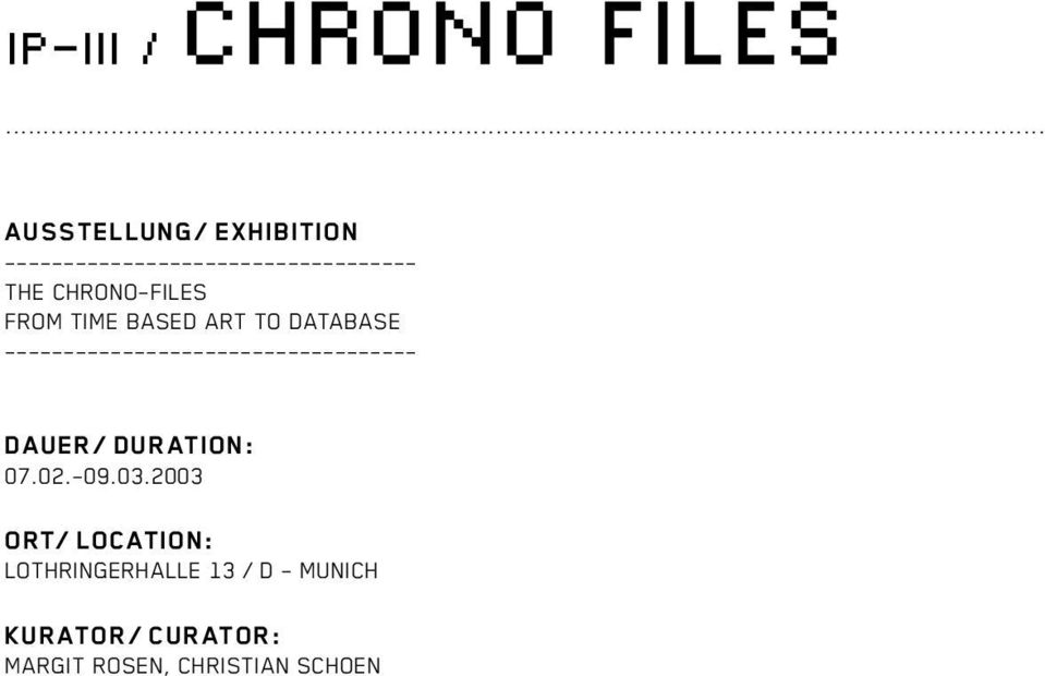 CHRONO-FILES FROM TIME BASED ART TO DATABASE