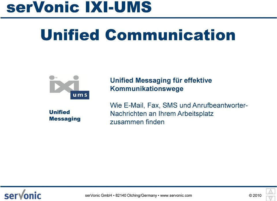 Unified Messaging Wie E-Mail, Fax, SMS und