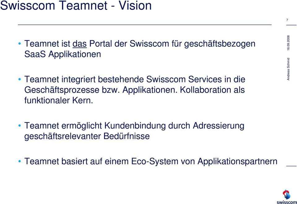 Applikationen. Kollaboration als funktionaler Kern.