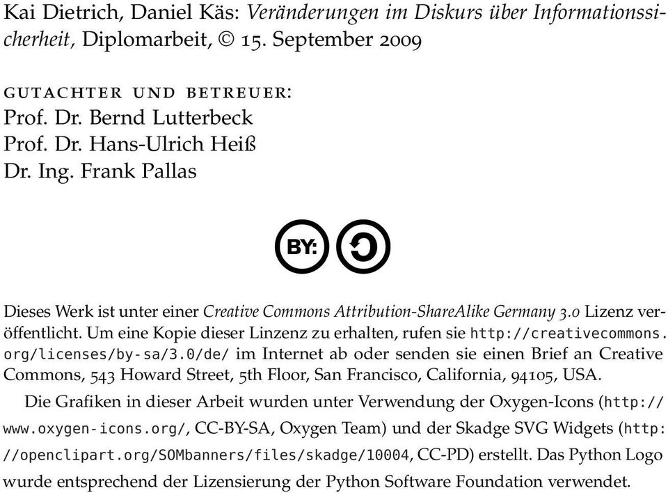 org/licenses/by-sa/3.0/de/ im Internet ab oder senden sie einen Brief an Creative Commons, 543 Howard Street, 5th Floor, San Francisco, California, 94105, USA.