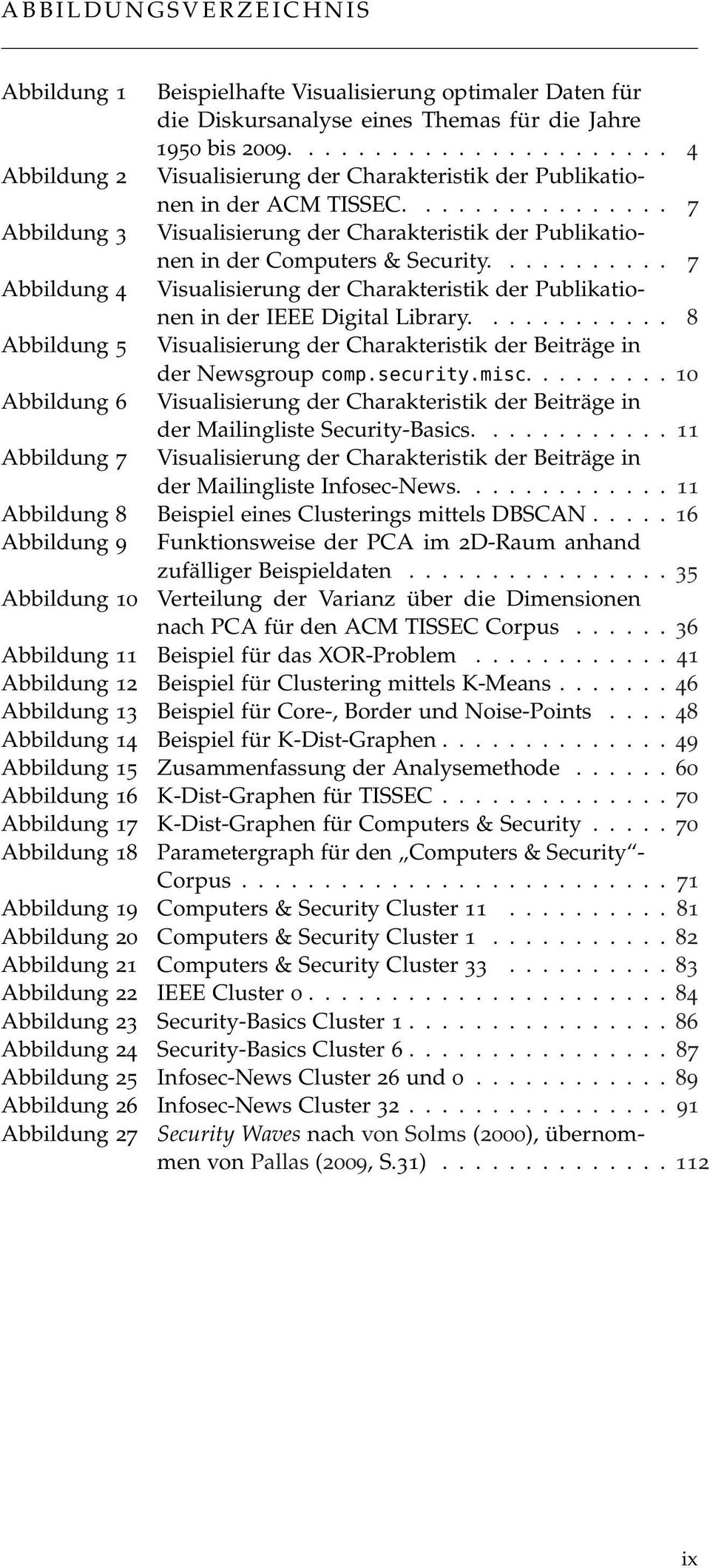 ............... 7 Abbildung 3 Visualisierung der Charakteristik der Publikationen in der Computers & Security.
