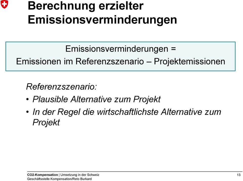 Projektemissionen Referenzszenario: Plausible Alternative