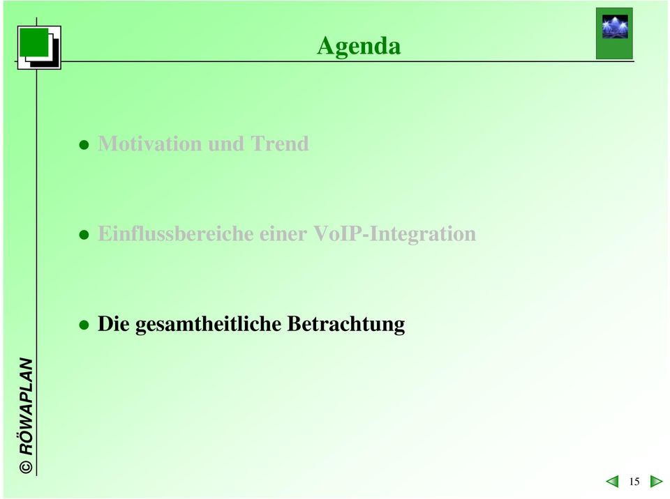 einer VoIP-Integration