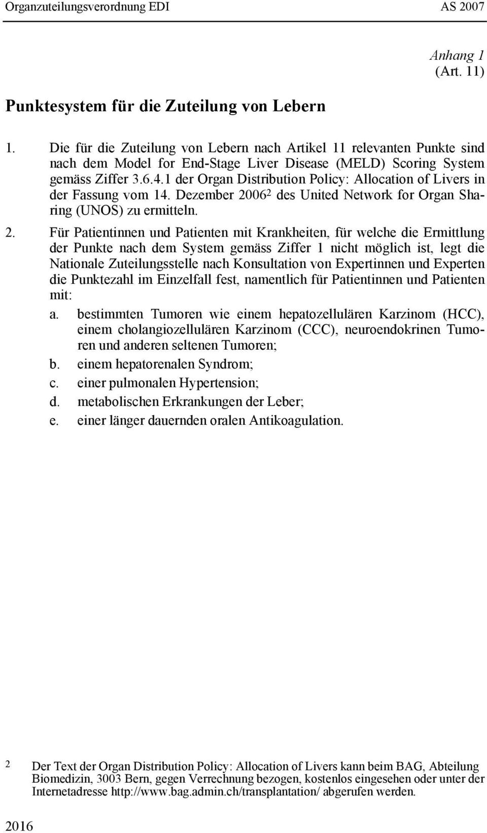 1 der Organ Distribution Policy: Allocation of Livers in der Fassung vom 14. Dezember 20