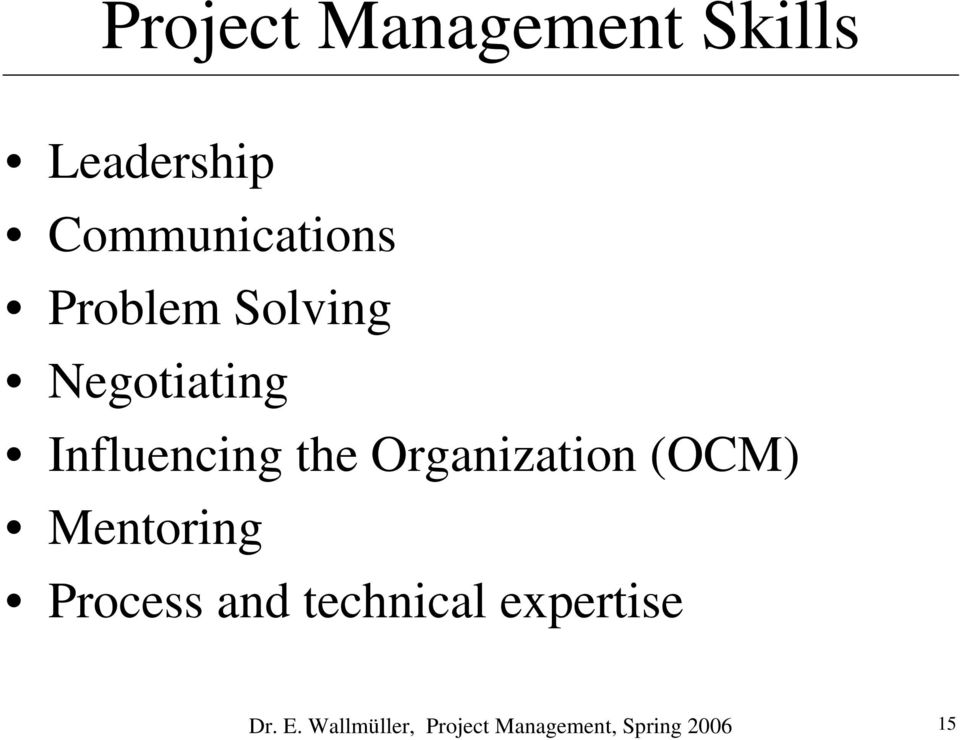 Organization (OCM) Mentoring Process and technical
