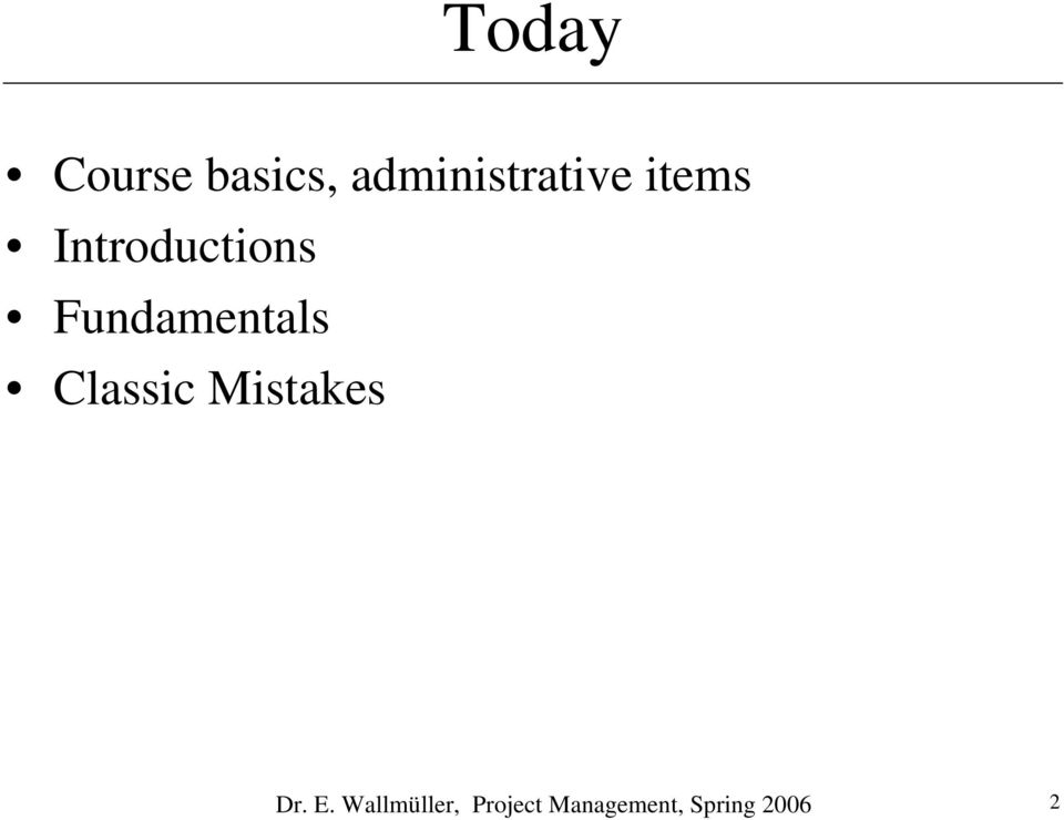 Fundamentals Classic Mistakes Dr.