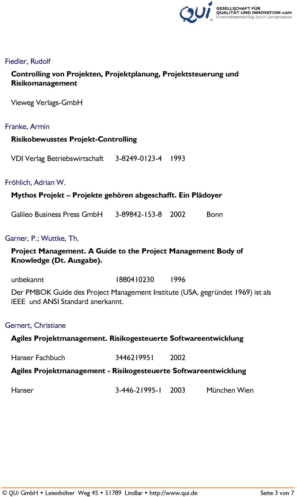 A Guide to the Project Management Body of Knowledge (Dt. Ausgabe).