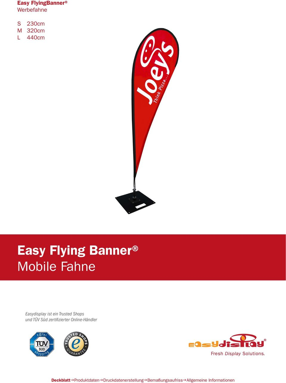 Fahne Easydisplay ist ein Trusted Shops