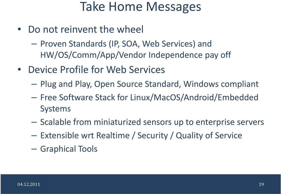 Standard, Windows compliant Free Software Stack for Linux/MacOS/Android/Embedded Systems Scalable from