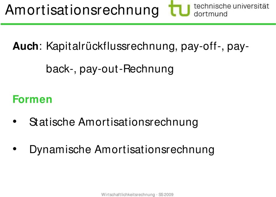payback-, pay-out-rechnung Formen