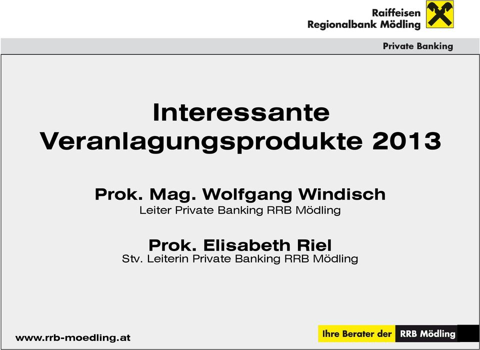 Wolfgang Windisch Leiter Private Banking