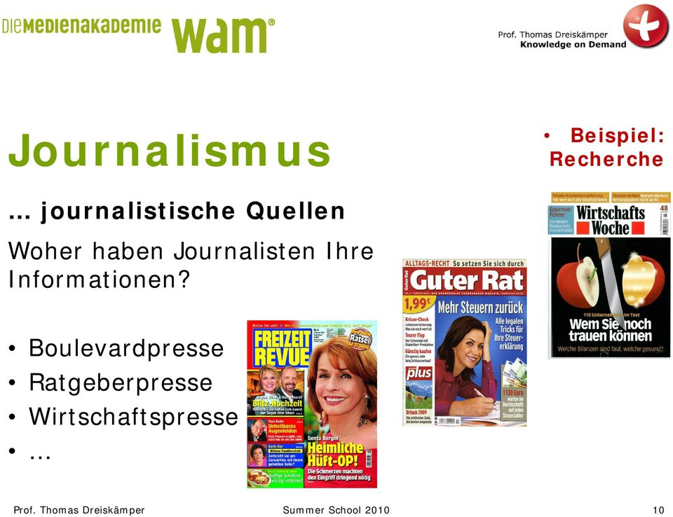 Journalisten Ihre Informationen?
