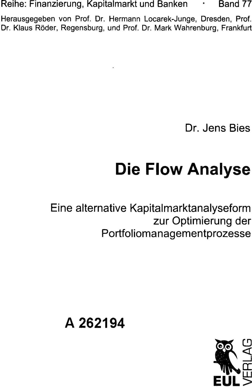 Jens Bies Die Flow Analyse Eine alternative Kapitalmarktanalyseform zur