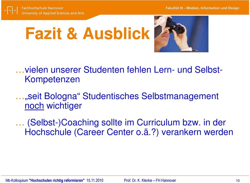 Curriculum bzw. in der Hochschule (Career Center o.ä.