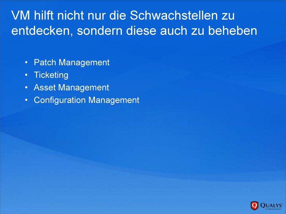 beheben Patch Management Ticketing