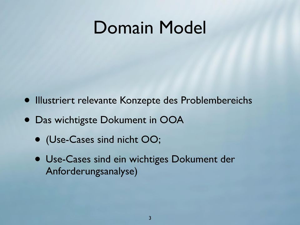 OOA (Use-Cases sind nicht OO; Use-Cases sind