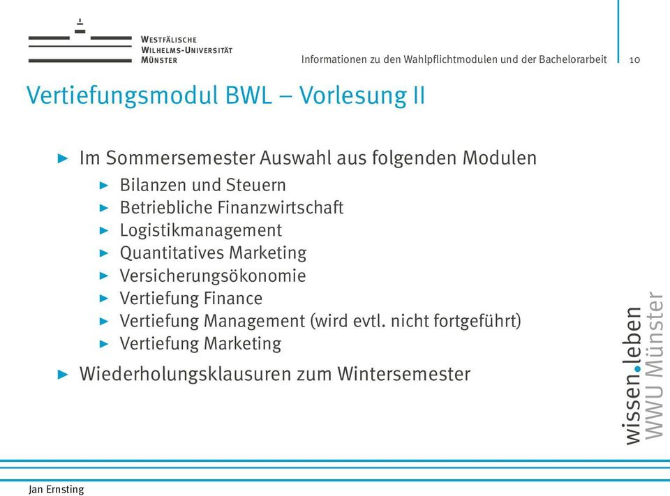 Finanzwirtschaft Logistikmanagement Quantitatives Marketing Versicherungsökonomie Vertiefung Finance