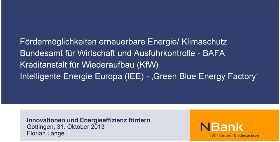 (KfW) Intelligente Energie Europa (IEE) - Green Blue Energy Factory