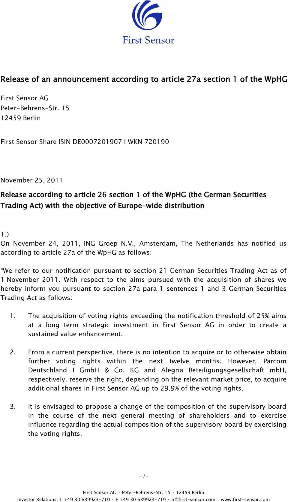 Europe-wide distribution 1.) On November 24, 2011, ING Groep N.V.