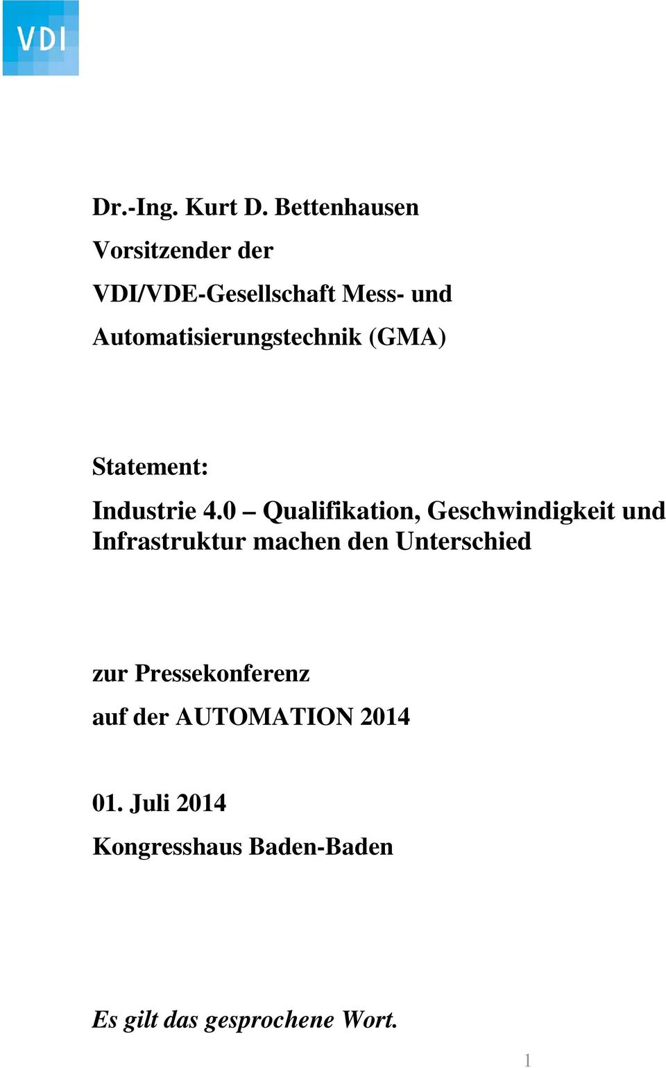 Automatisierungstechnik (GMA) Statement: Industrie 4.
