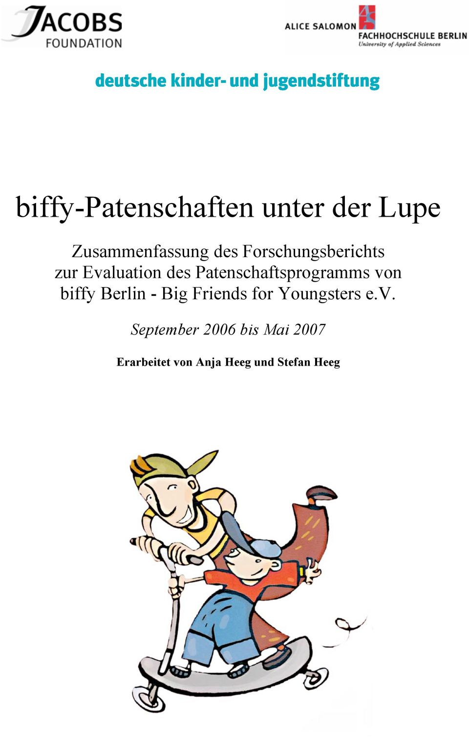Patenschaftsprogramms von biffy Berlin - Big Friends for